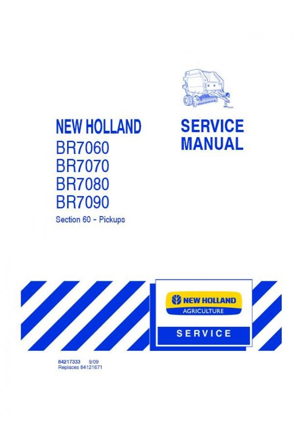 New Holland BR7060 BR7070 BR7080 BR7090 Service Manual