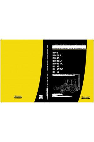New Holland CE B100B, B100BLR, B100BTC, B110B, B110BTC, B115B, B90B, B90BLR Operator`s Manual