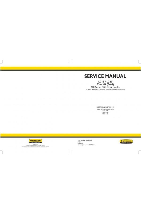 new holland ce l218 l220 service manual rh heavymanuals com New Holland L220 Eh Controls New Holland L228