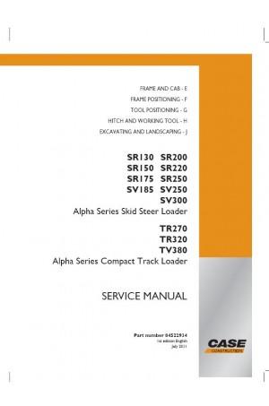 Case SR130, SR150, SR175, SR200, SR220, SR250, SV185, SV250, SV300, TR270, TR320, TV380 Service Manual
