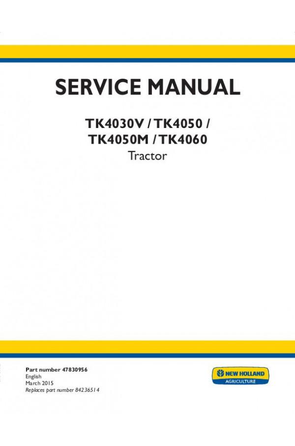 New Holland TK4030V, TK4050, TK4050M, TK4060 Service Manual